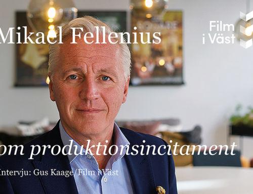 Intervju: Mikael Fellenius om produktionscitament för svensk film